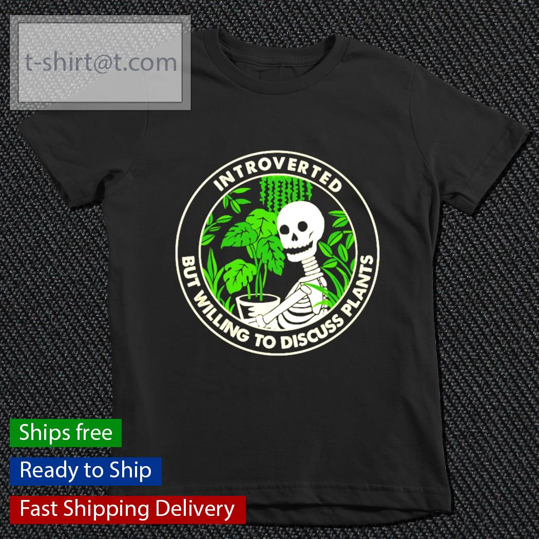 Skellington Introverted but willing to discuss plants s youth-tee