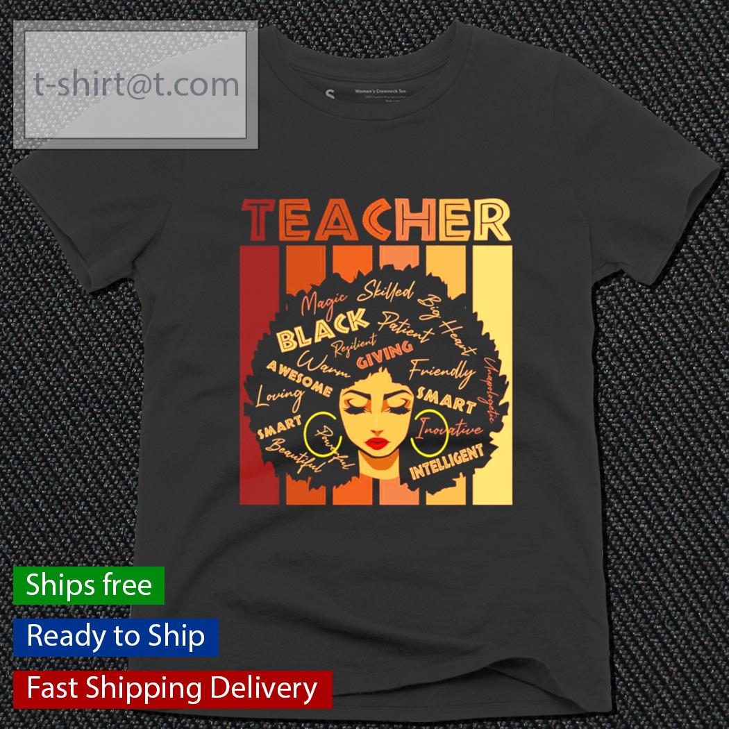 Black Smart Teacher Afro Love Melanin African American Women s ladies-tee