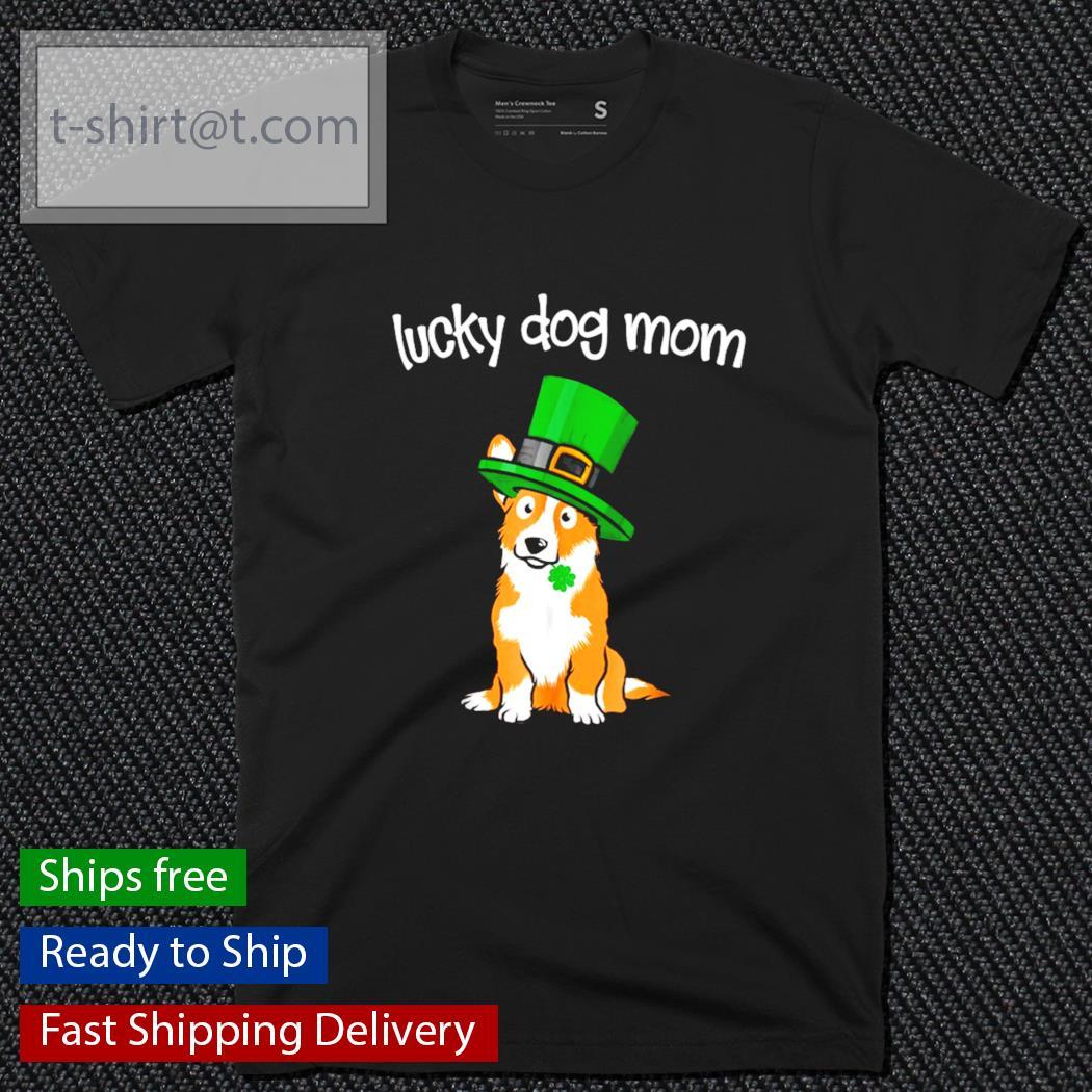 Dog St.Patrick's Day Lucky Corgi Mom shirt