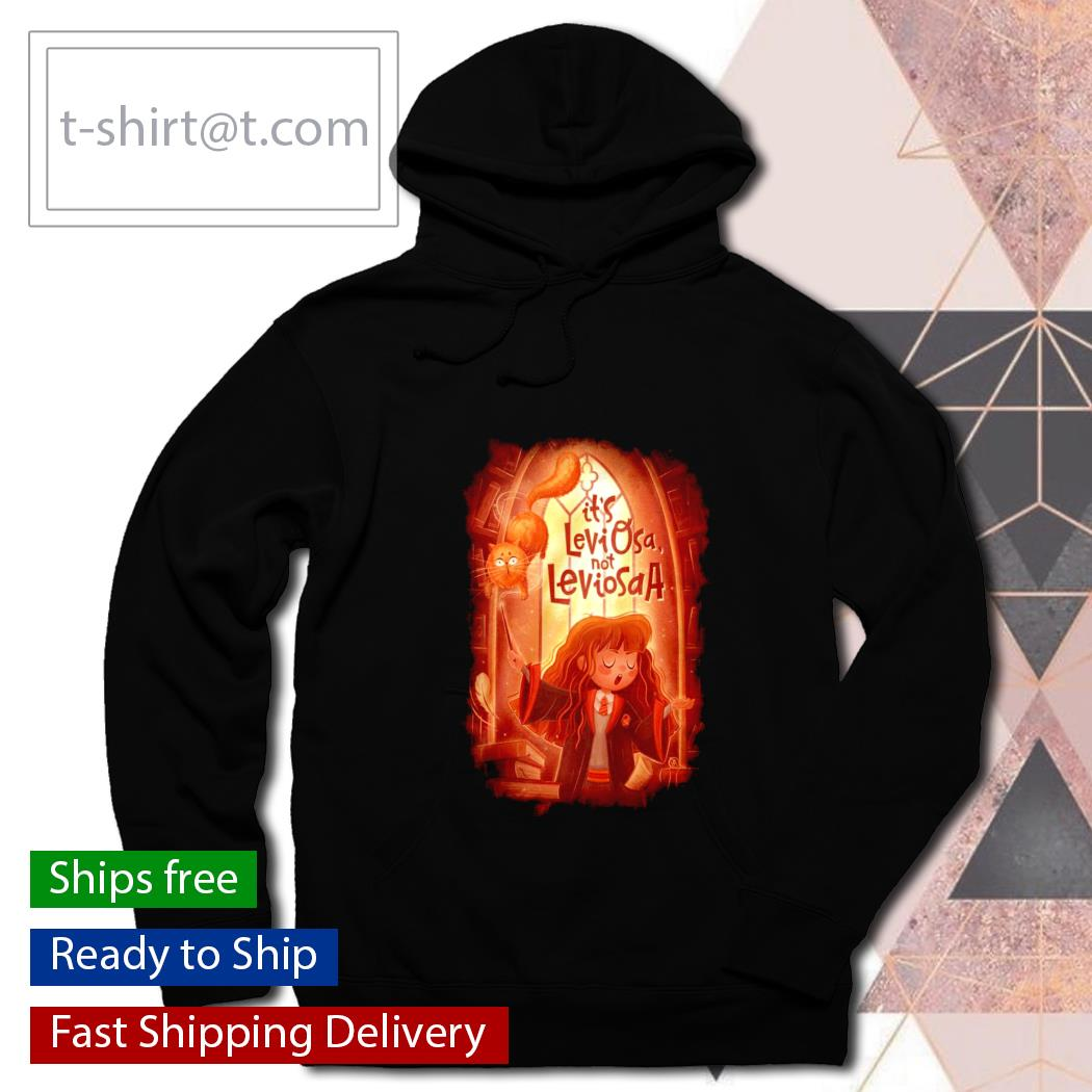 Harry Potter It's Leviosa no Leviosaa s hoodie