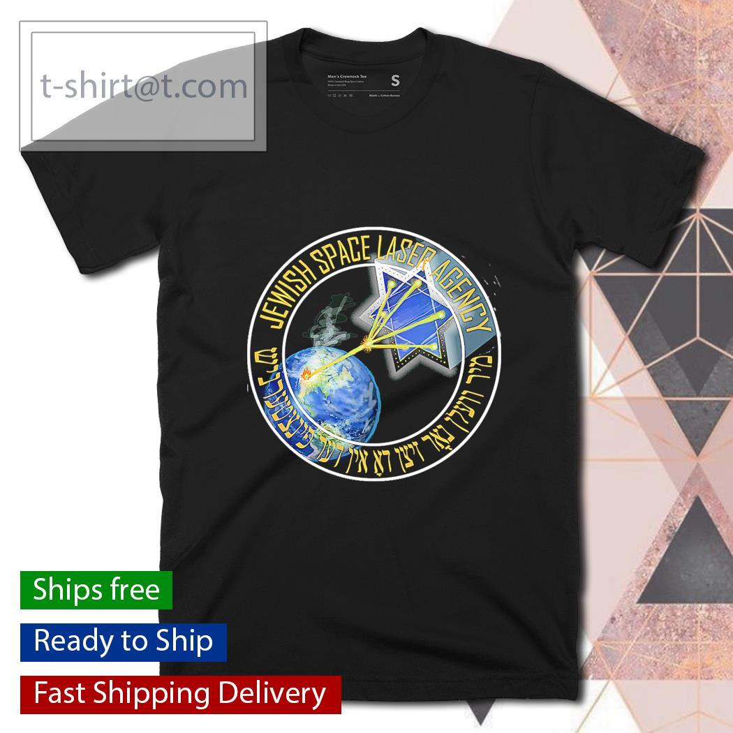 Jewish Space Laser Agency shirt