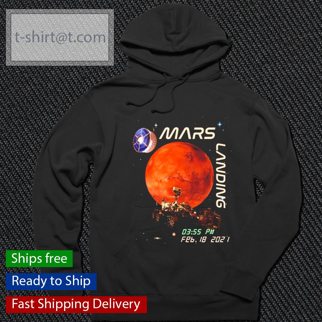 Mars Landing NASA s hoodie