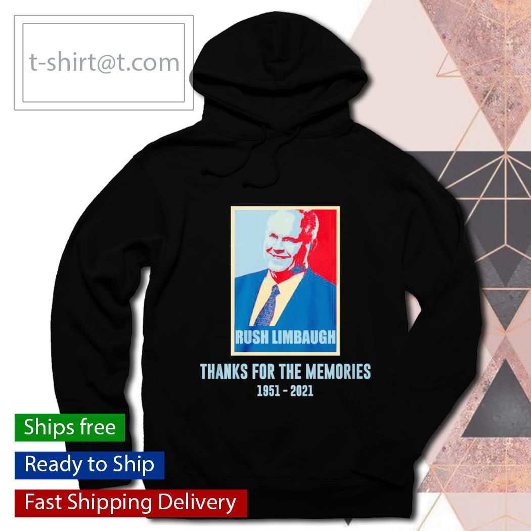 Rush Limbaugh Thanks for the memories 1951-2021 signature s hoodie