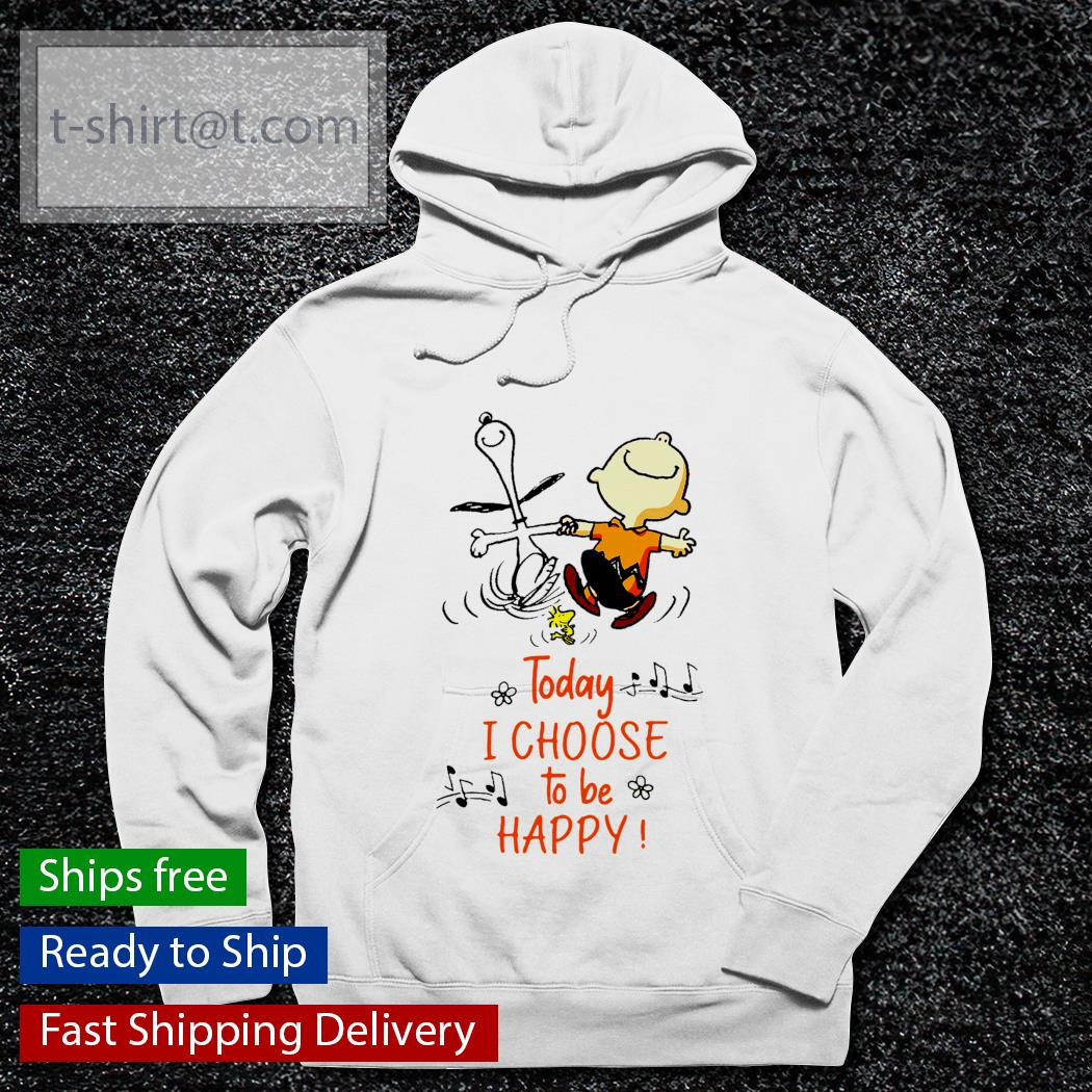 Snoopy and Charlie today I choose to be happy s hoodie