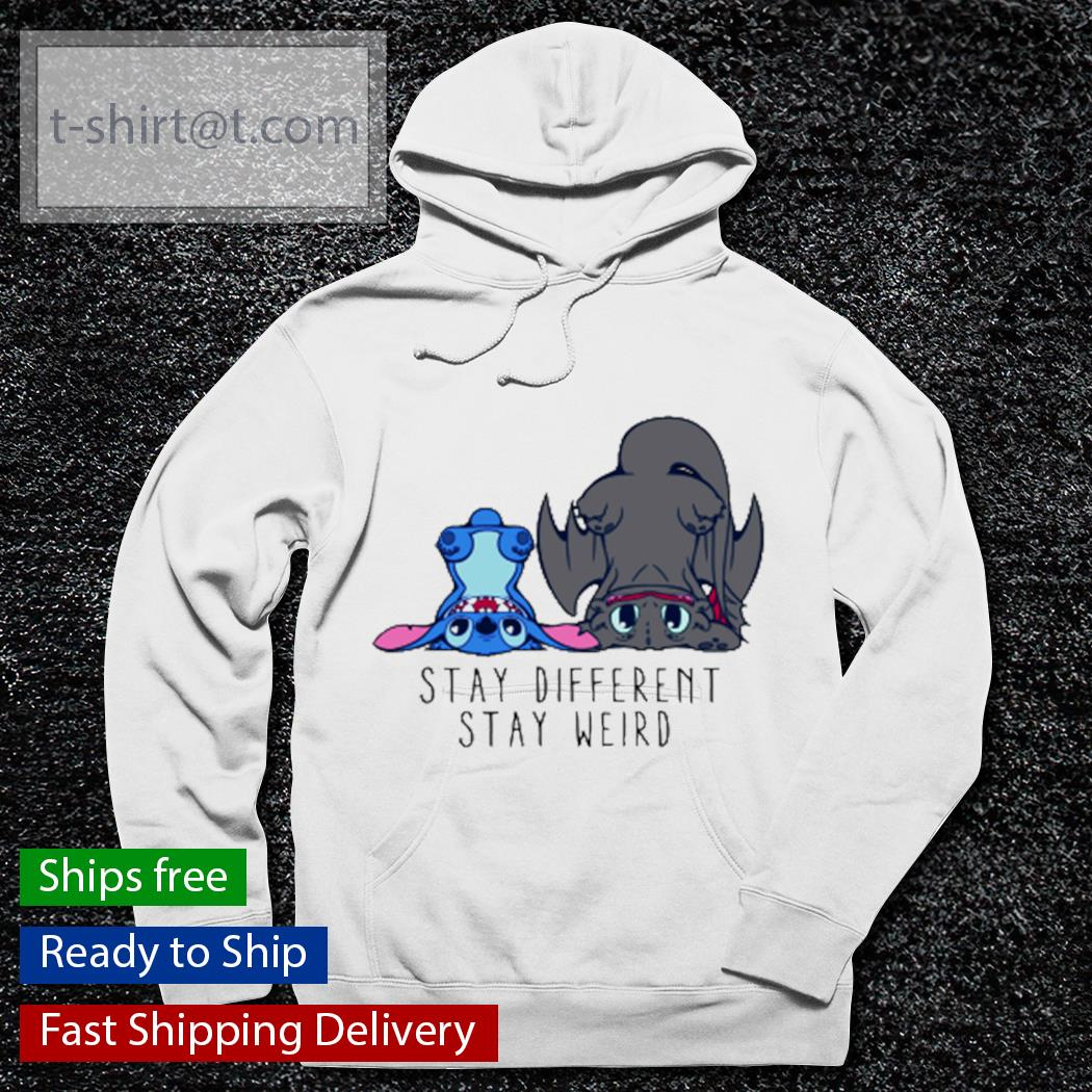 Stitch and Toothless Stay different stay weird white t-s hoodie