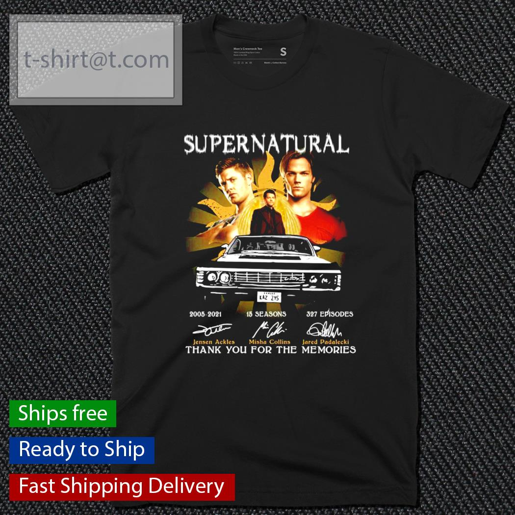 Super Natural 2005-2021 15 Seasons 327 episodes thank you for the memories shirt