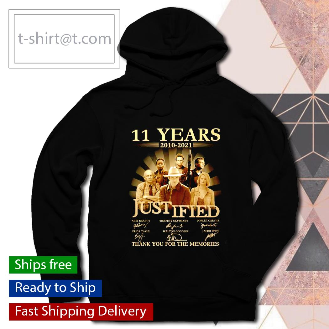 11 years 2010 2021 Justified thank you for the memories s hoodie