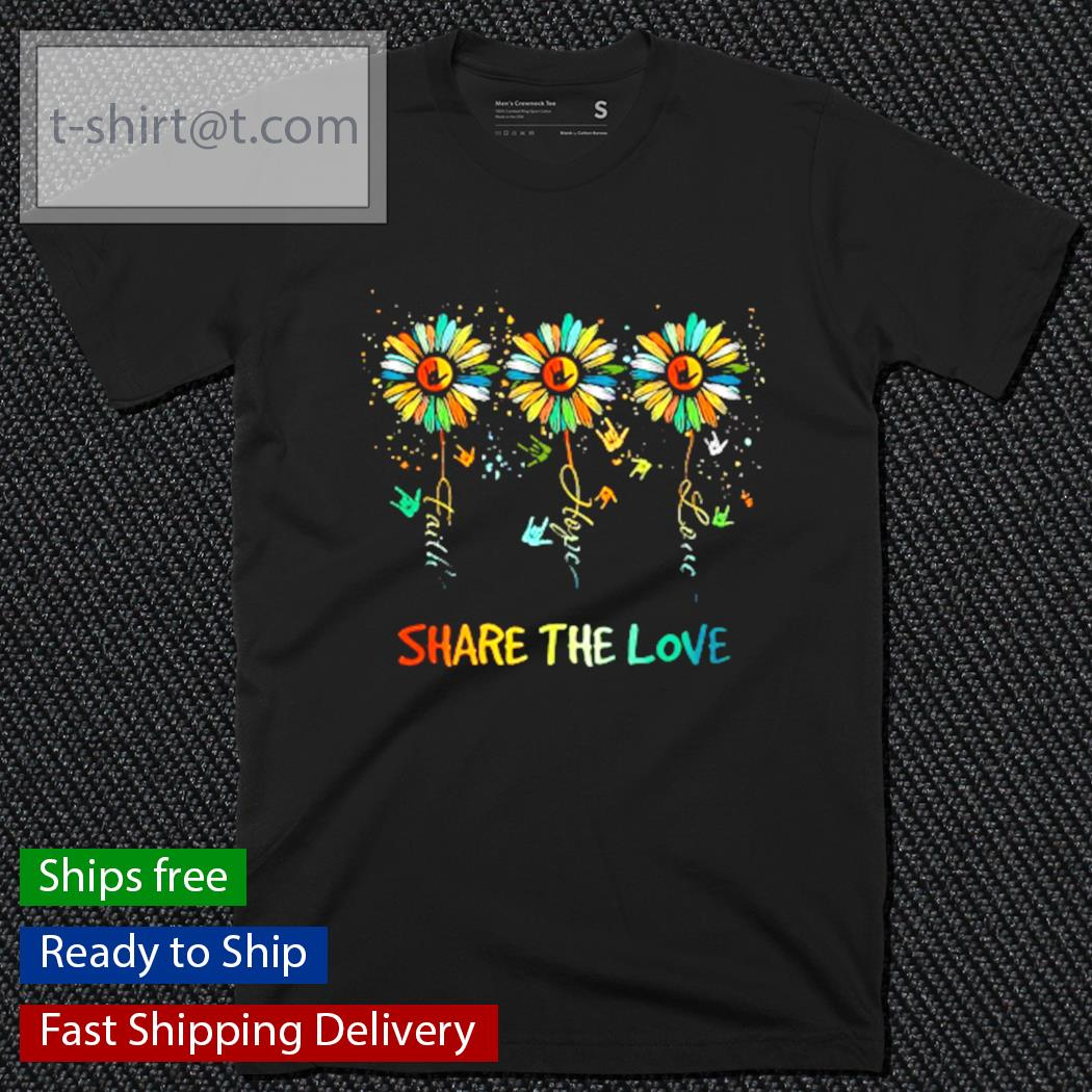 Asl daisies share the love shirt