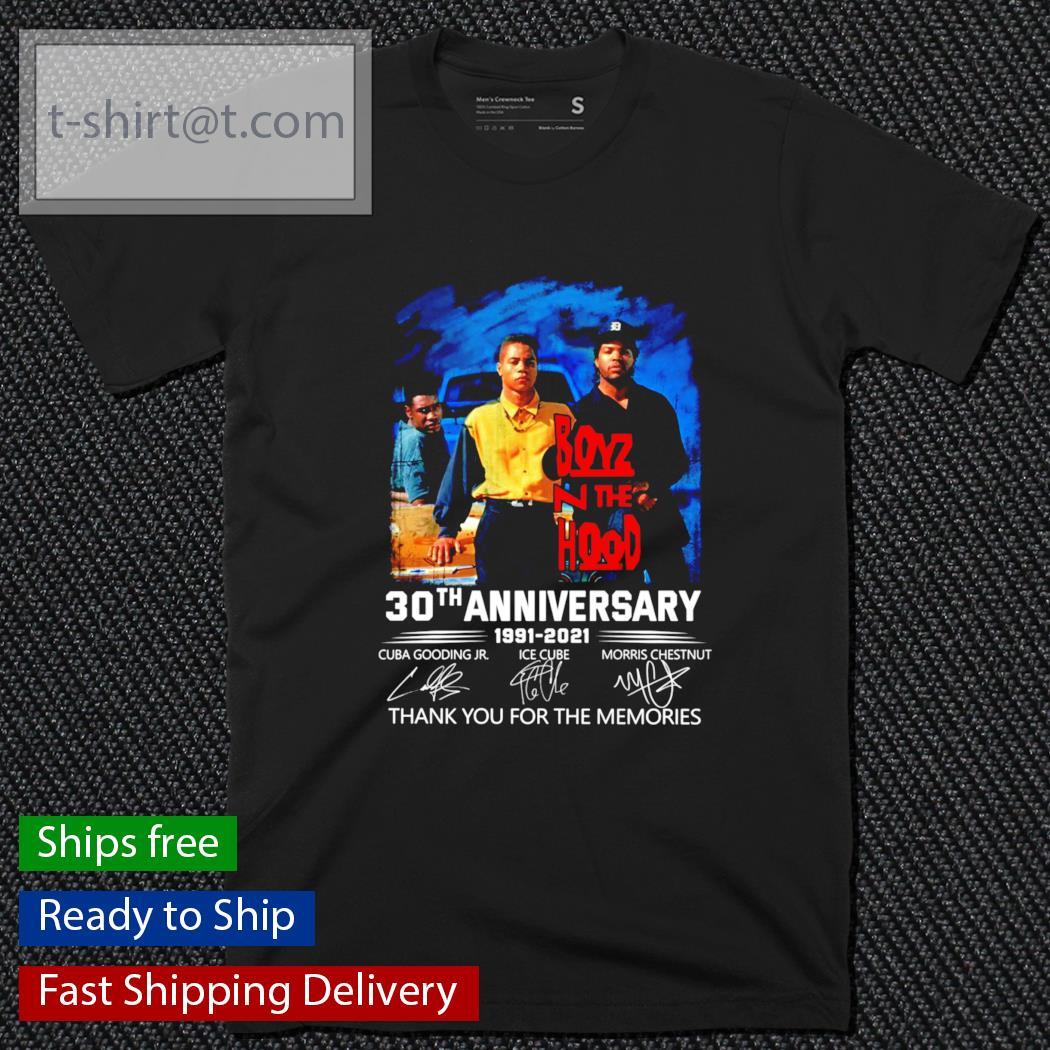 Boyz N The Hood 30th anniversary 1991-2021 thank you for the memories shirt