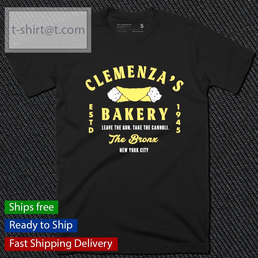 Clemenza's bakery estd 1945 leave the gun take the cannoli The Bronx New York city shirt