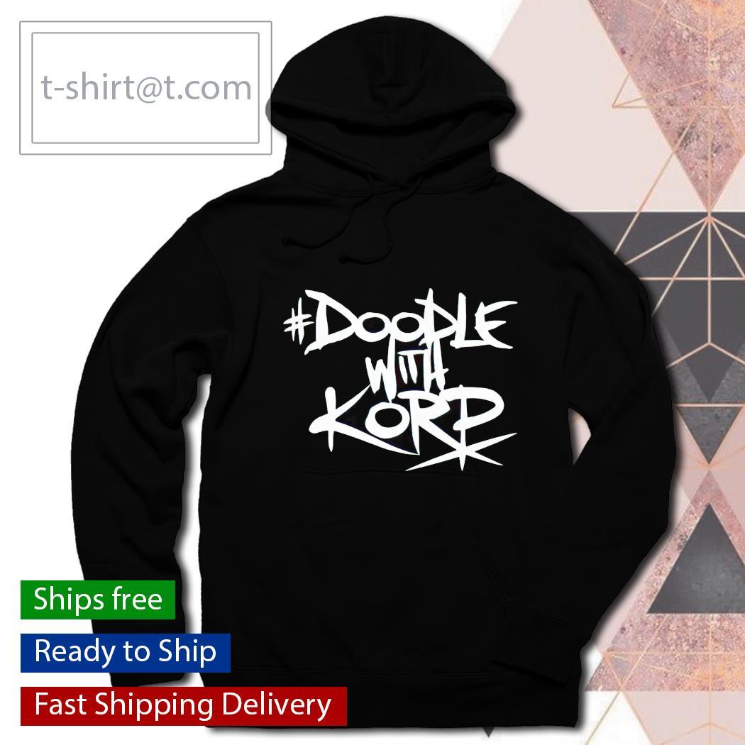 Doodle With Korp shirt, hoodie, sweatshirt and tank top hoodie