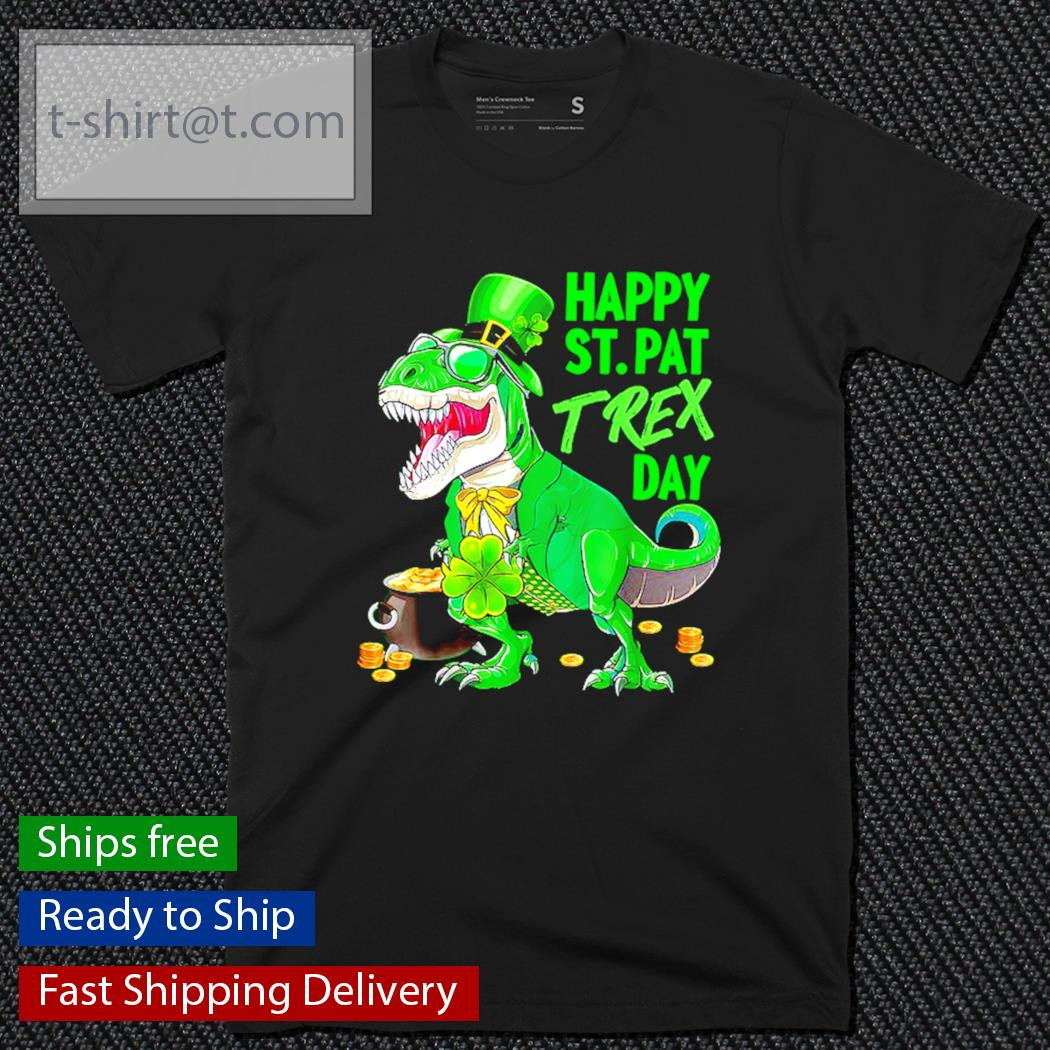 Happy St.Pat T-rex Day t-shirt