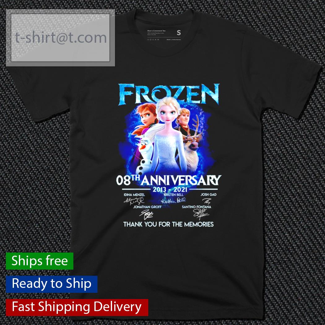 Frozen 08th anniversary 2013-2021 thank you for the memories shirt