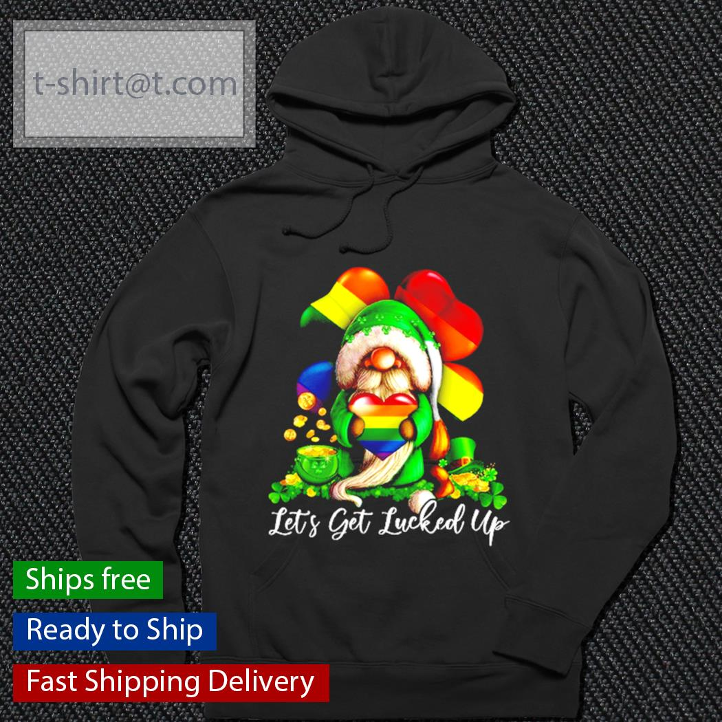 LGBT Gnome let's luckyed up St.Patrick's Day s hoodie