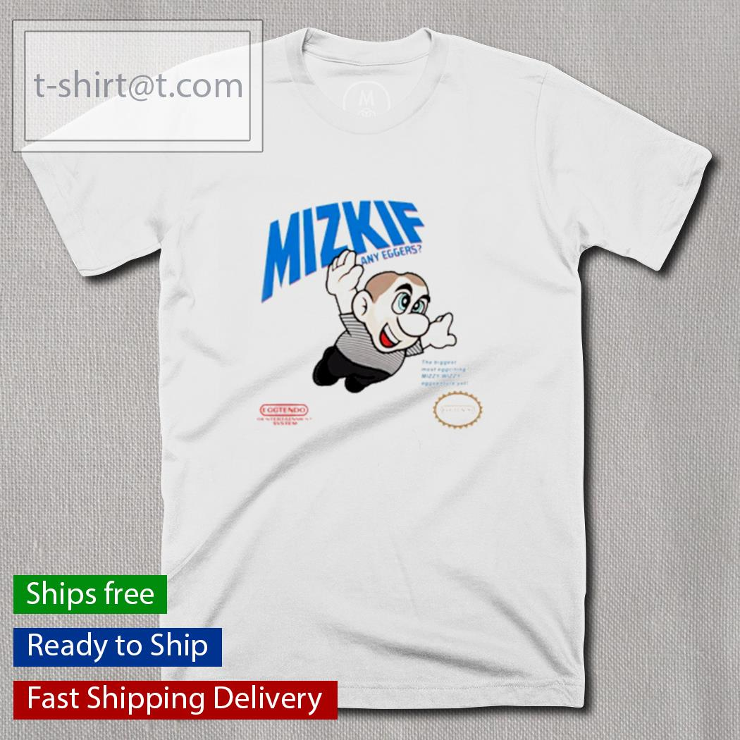 Mizkif any eggers shirt