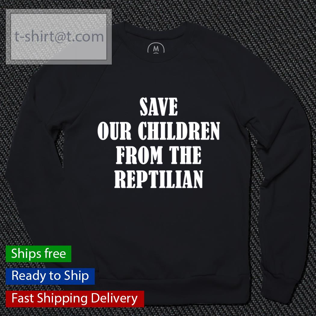 Save our children from the reptilian s sweater