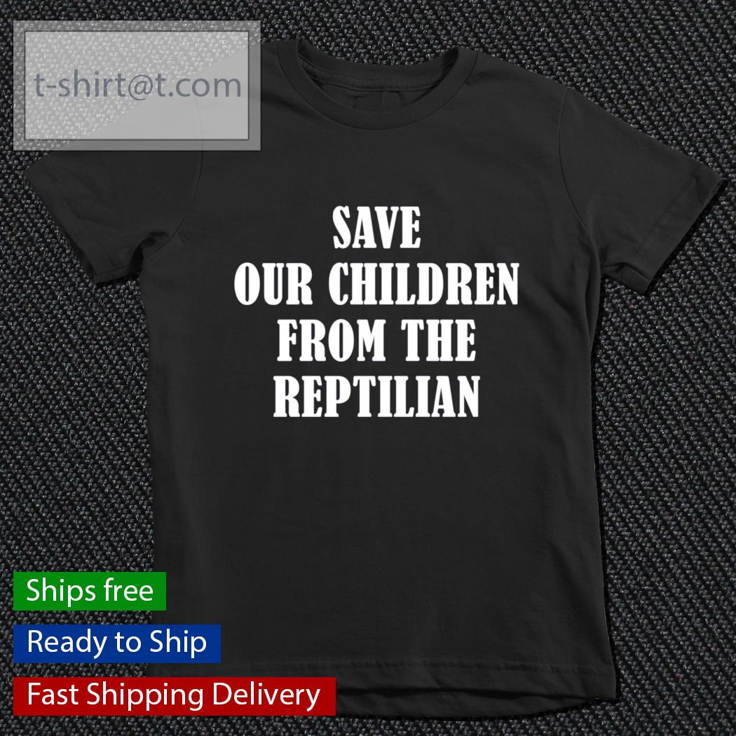 Save our children from the reptilian s youth-tee