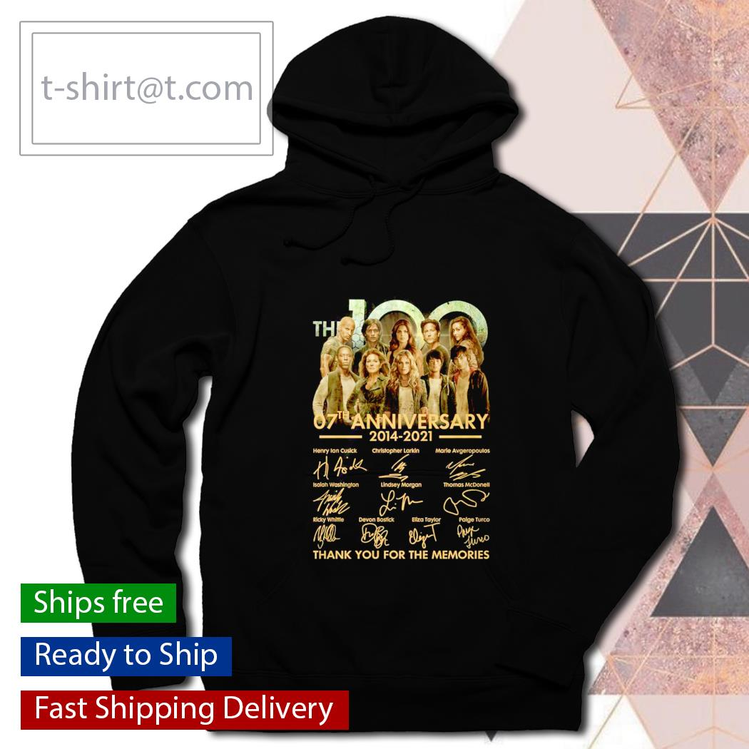 The 100 07th anniversary 2014 2021 thank you for the memories s hoodie