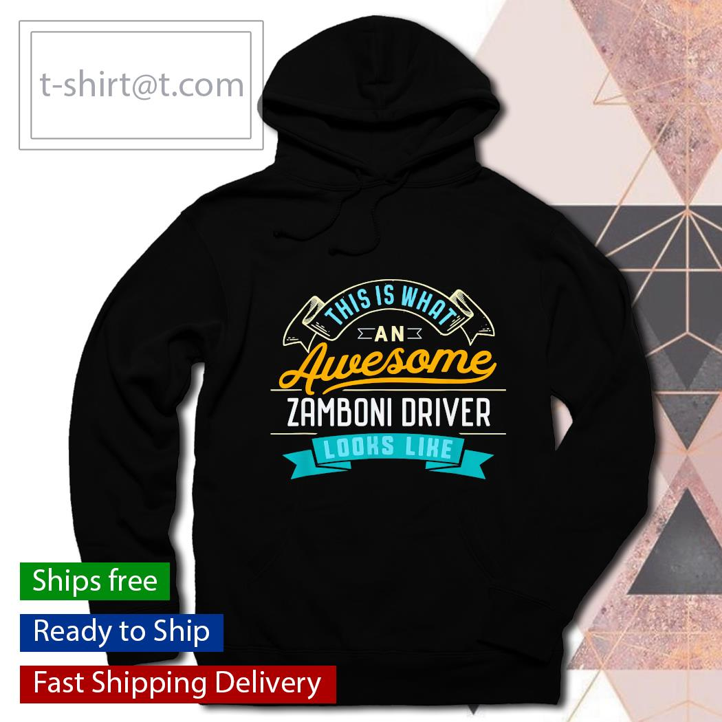 This is what an Awesome zamboni driver look like s hoodie