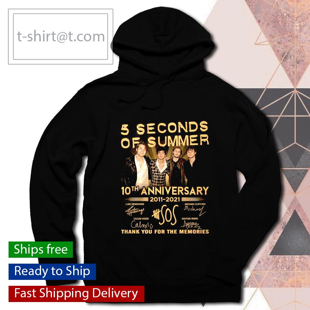 5 seconds of Summer 10th anniversary 2011 2021 thank you for the memories hoodie