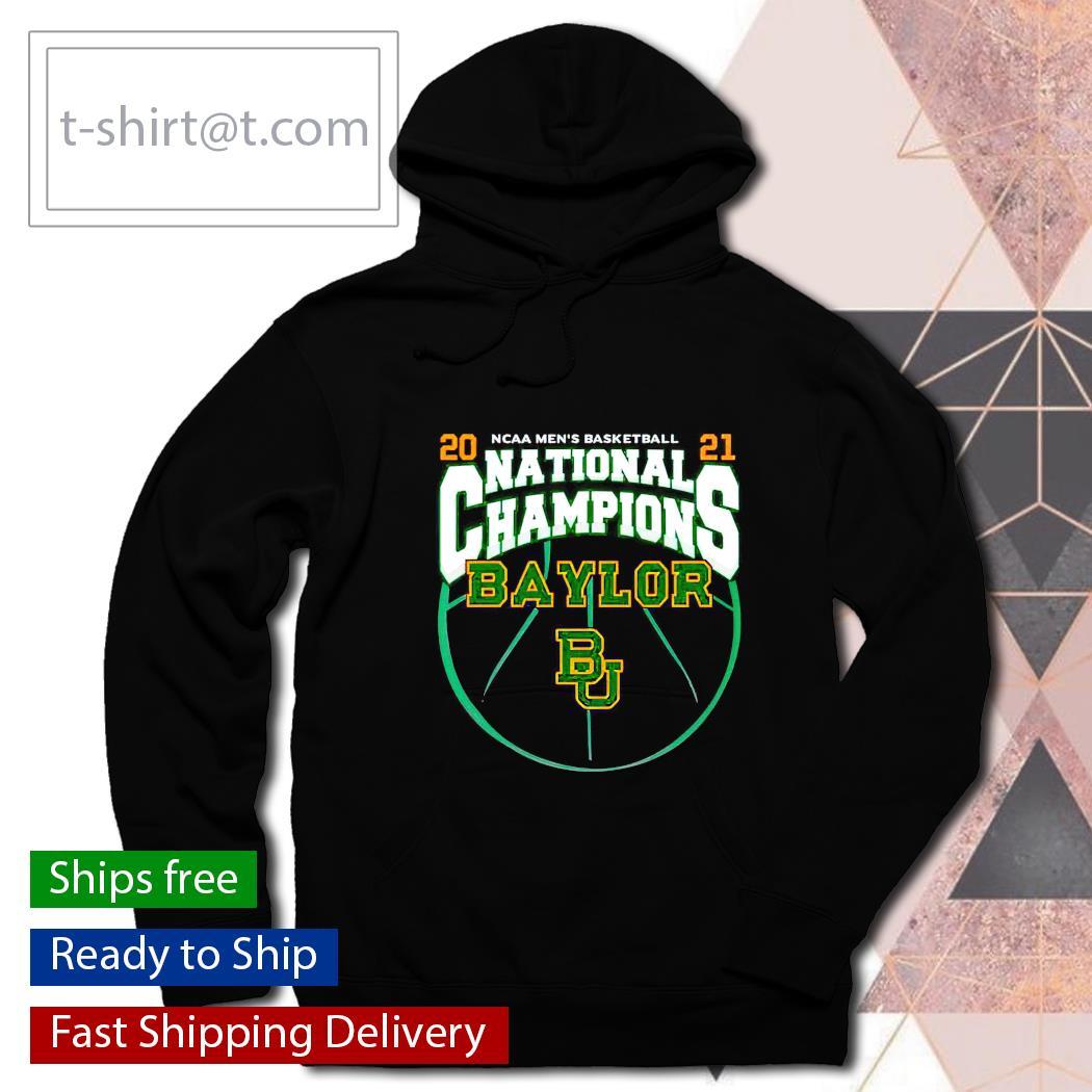 National Champions Baylor Bears 2021 NCAA Men's Basketball s hoodie