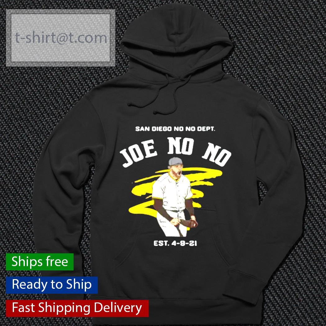 San Diego No No Dept Joe No No est 4 9 21 hoodie
