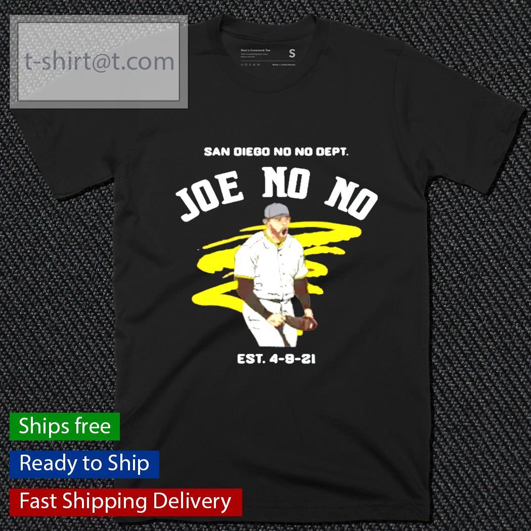 San Diego No No Dept Joe No No est 4 9 21 shirt