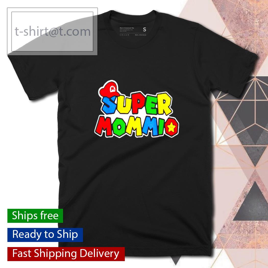 Super mommio t-shirt, hoodie, sweater and tank top
