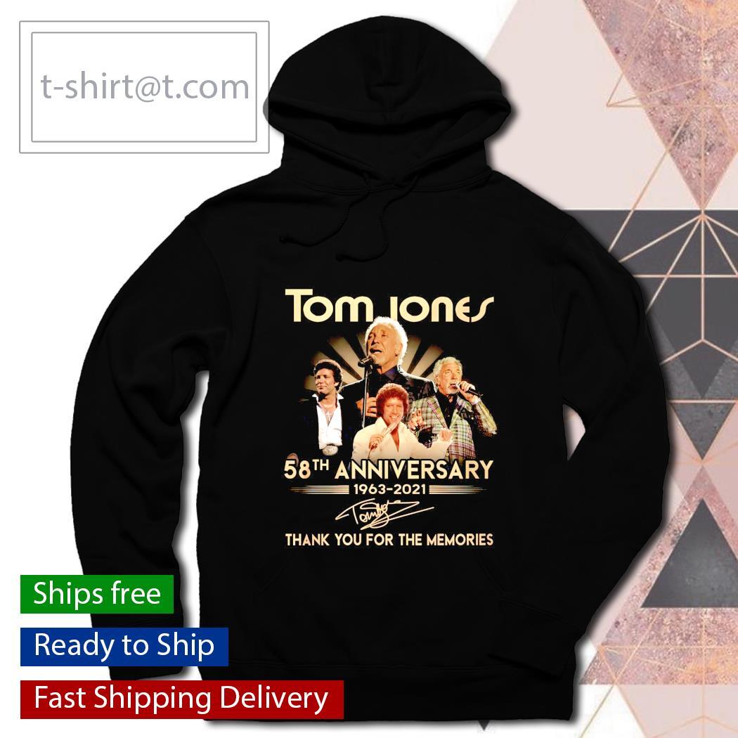 Tom Jones 58th anniversary 1963 2021 thank you for the memories hoodie