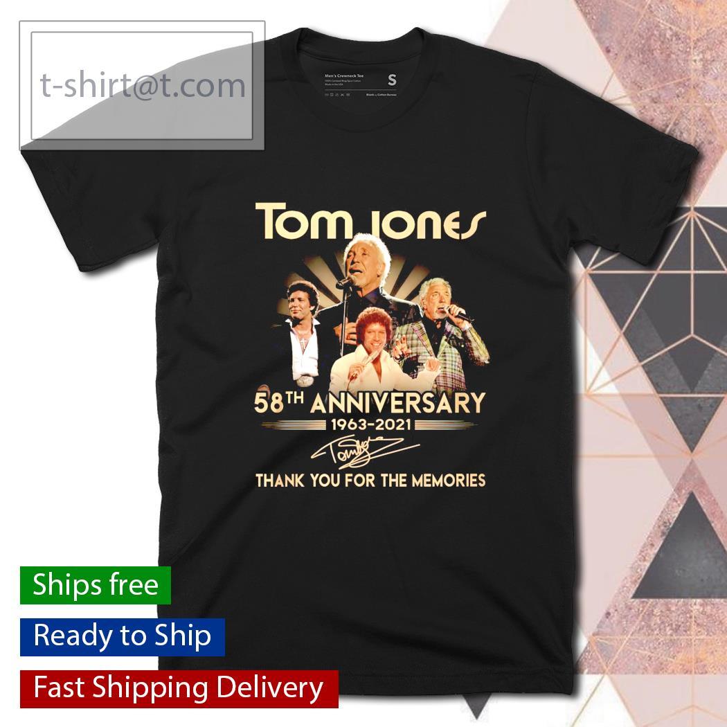 Tom Jones 58th anniversary 1963 2021 thank you for the memories shirt