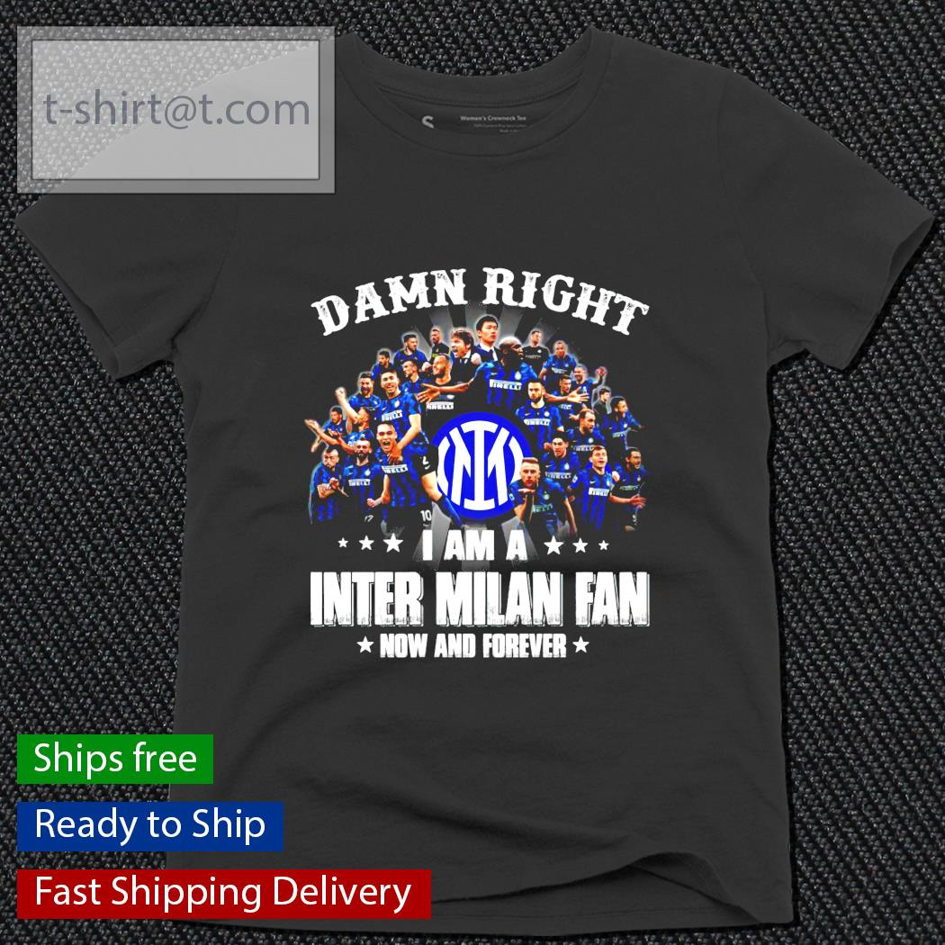 Damn Right I am a Inter Milan fan now and forever ladies-tee