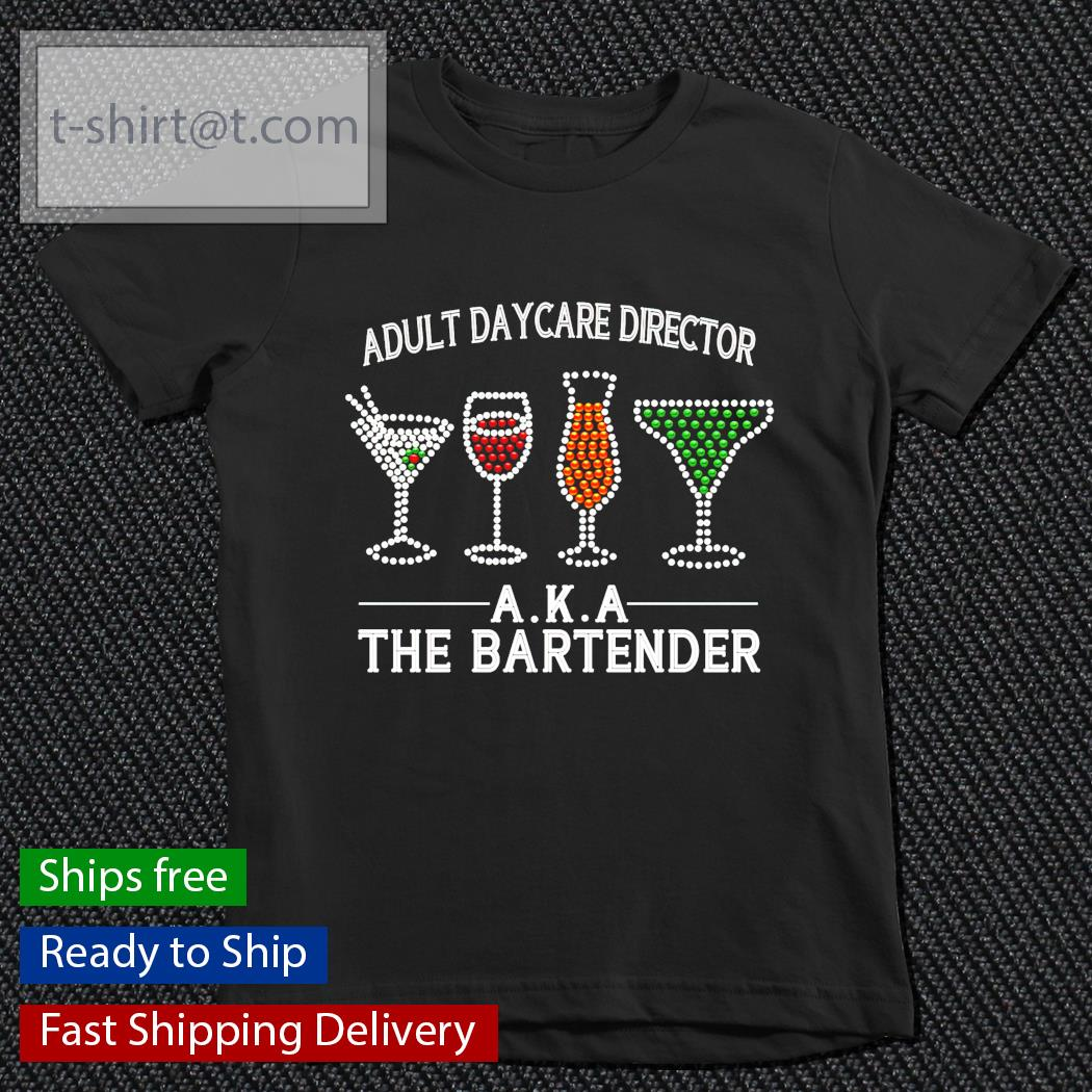 Adult daycare director AKA the bartender youth-tee