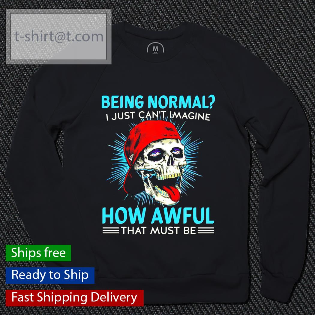 Being normal I just can't imagine how awful that must be sweater