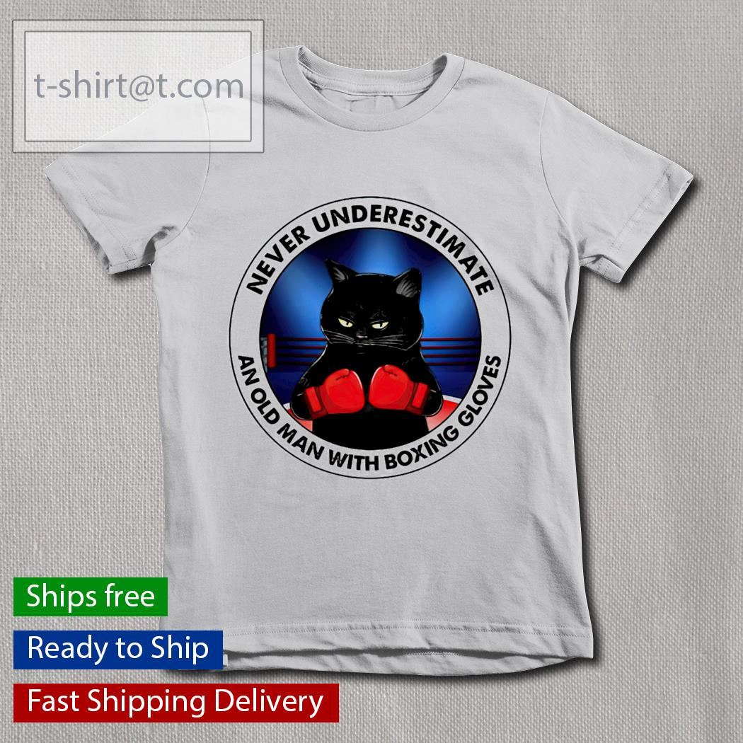 Black Cat and Boxing gloves never underestimate an old man with a Boxing gloves youth-tee