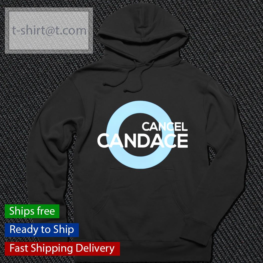 Cancel candace hoodie
