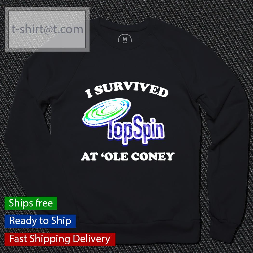 I survived TopSpin at ole coney sweater