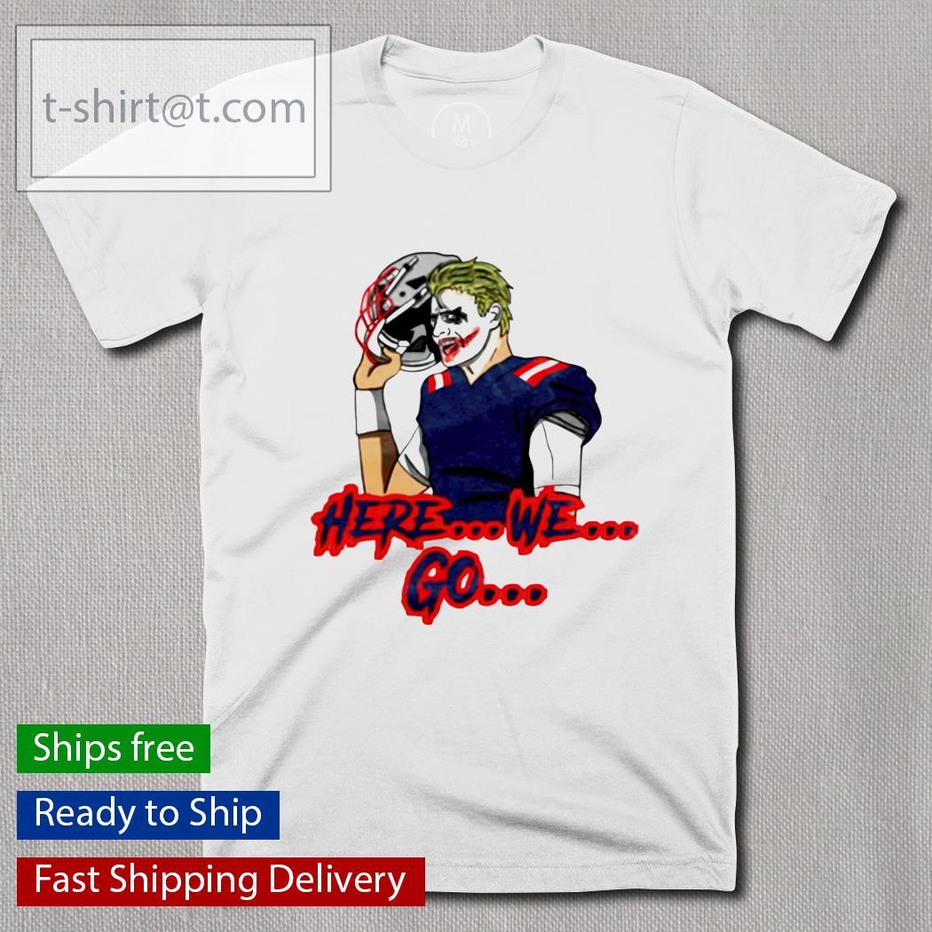 Joker here we go shirt