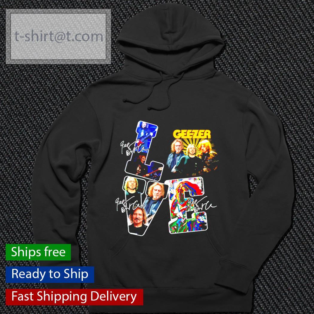 Love Geezer band music signature hoodie