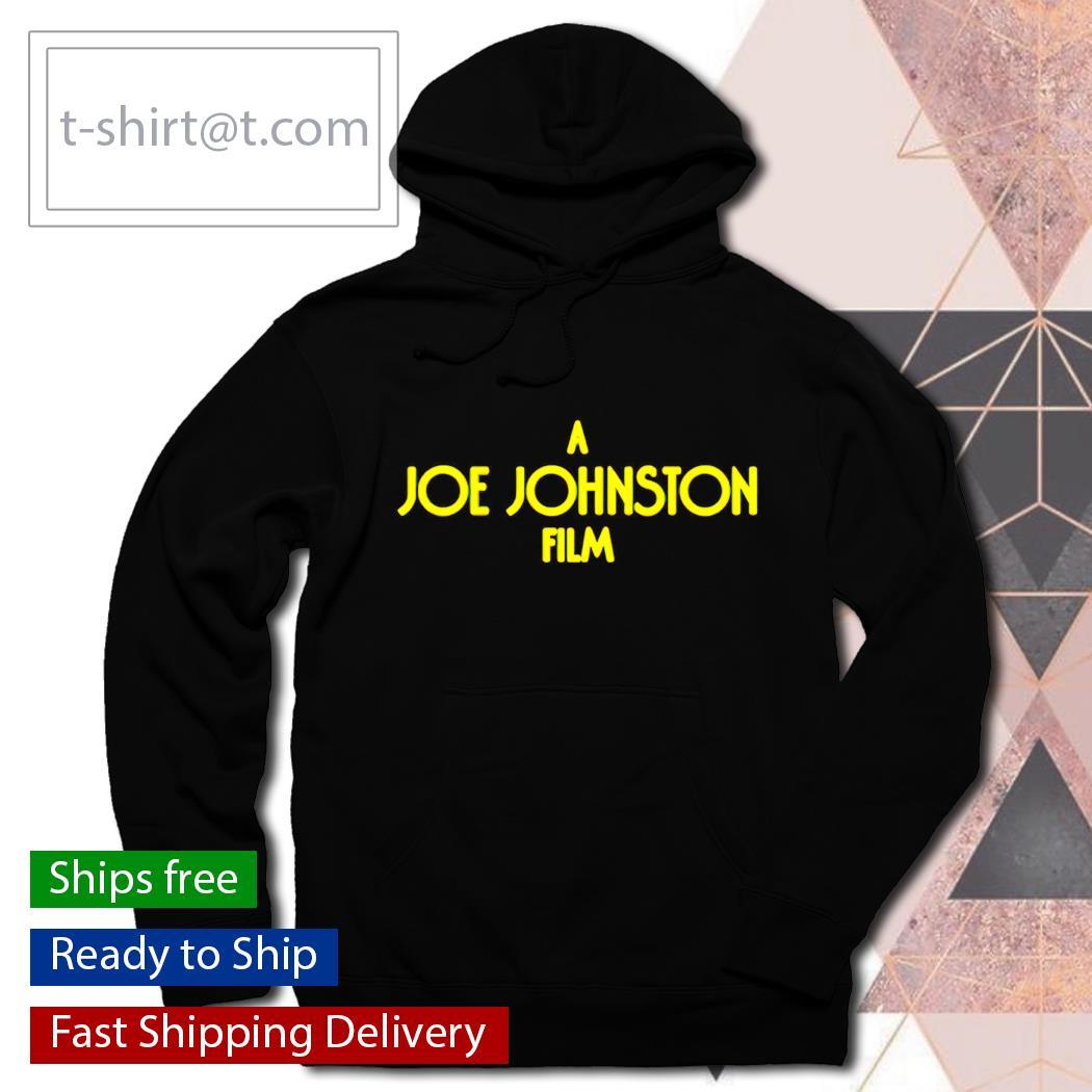 A Joe Johnston film hoodie