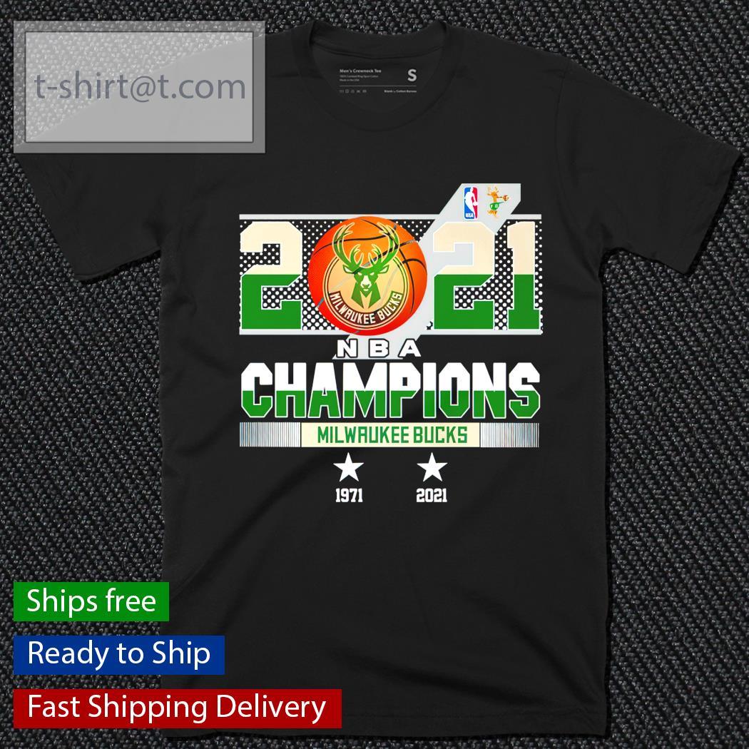 Milwaukee Bucks NBA Champions 1971-2021 shirt