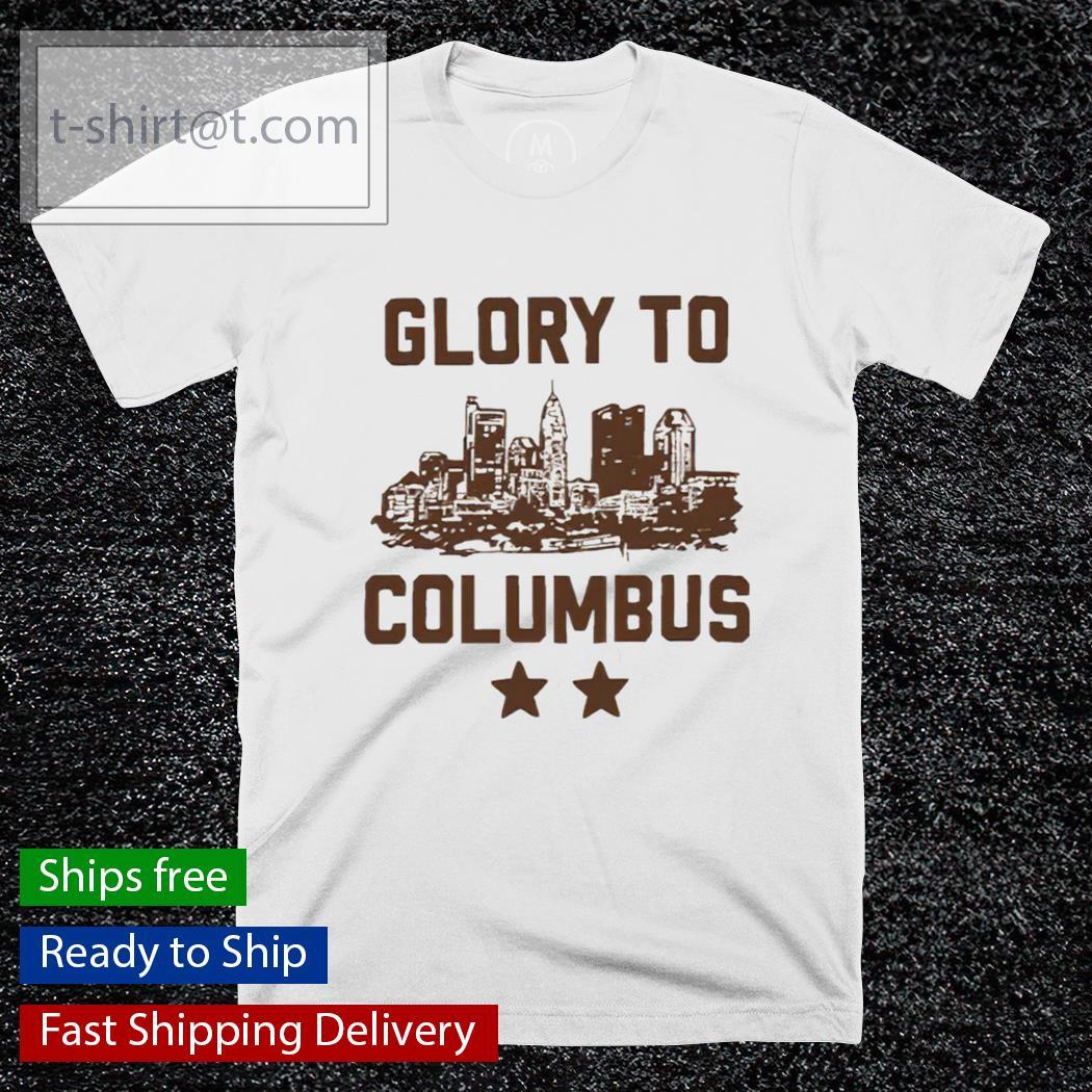 Glory To Columbus T-Shirt Masswerks Store