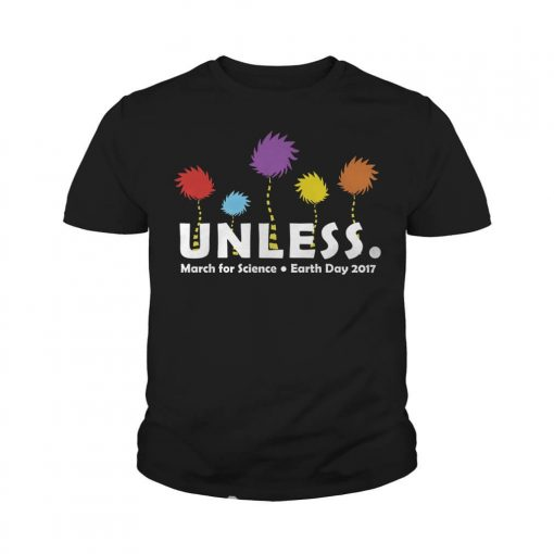 UNLESS-MARCH-FOR-SCIENCE-EARTH-DAY-2017-youth-tee