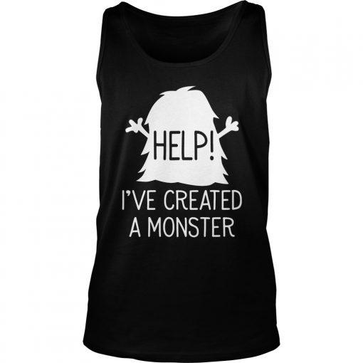 Help i've created a monster t-shirt