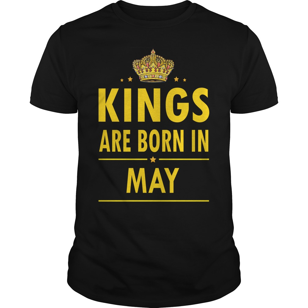Kings Are Born In May Guys Tee