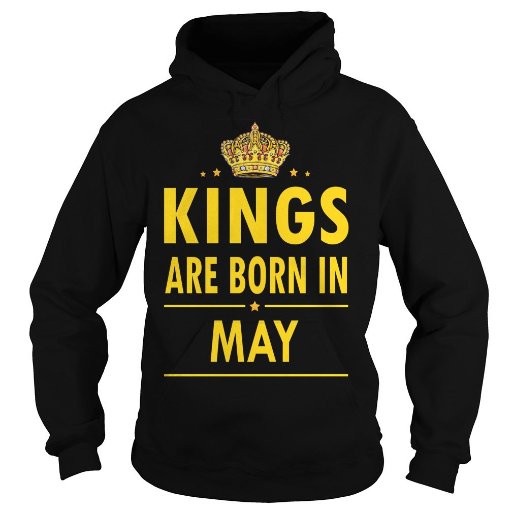 Kings Are Born In May Hoodie