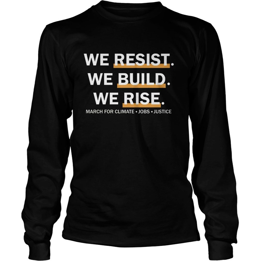 We Resist We Build We Rise Longslee Ve