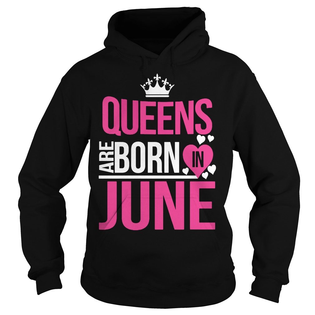 Cool Queens Born June Hoodie