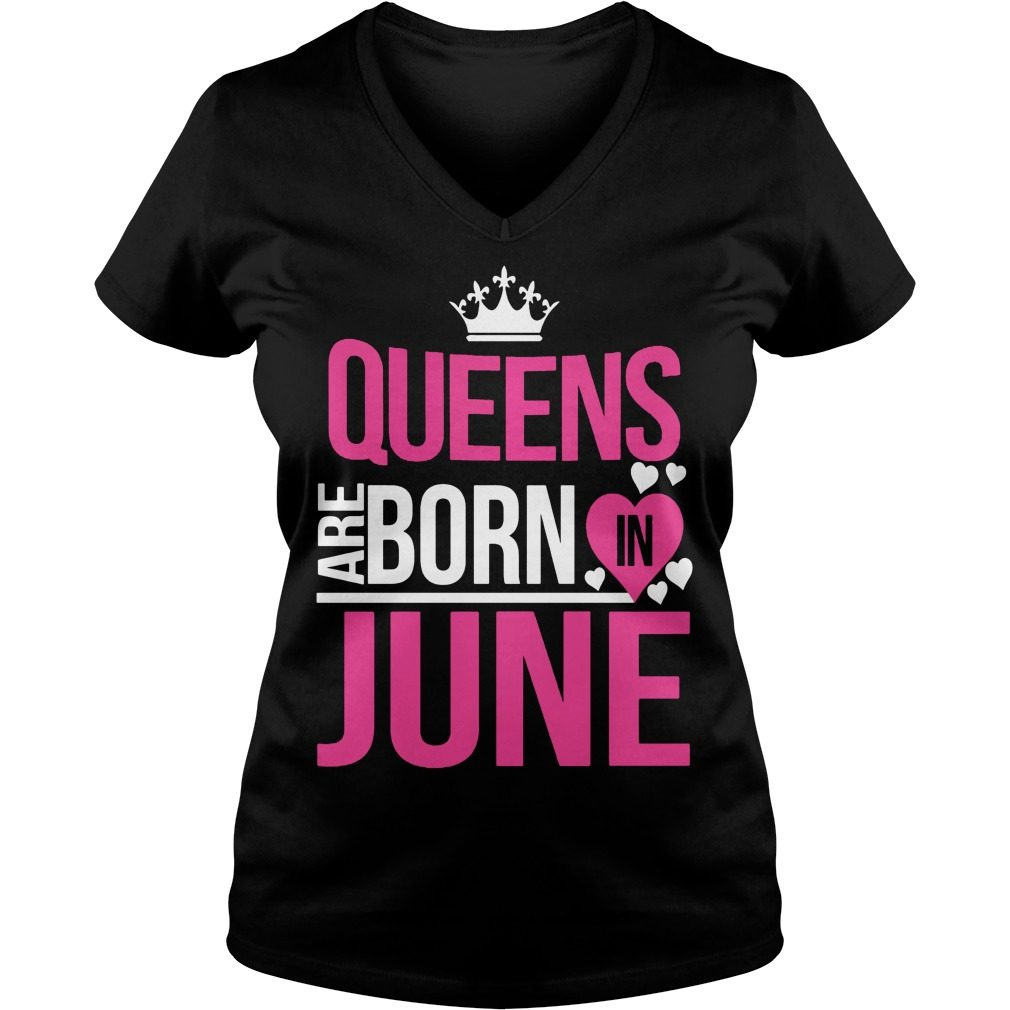 Cool Queens Born June V Neck Tshirt
