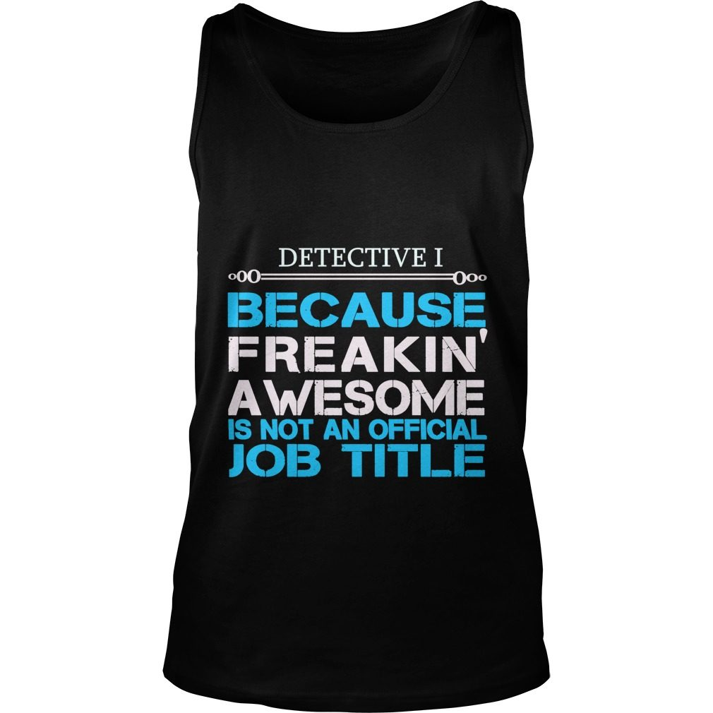 Detective I For You Tank Top