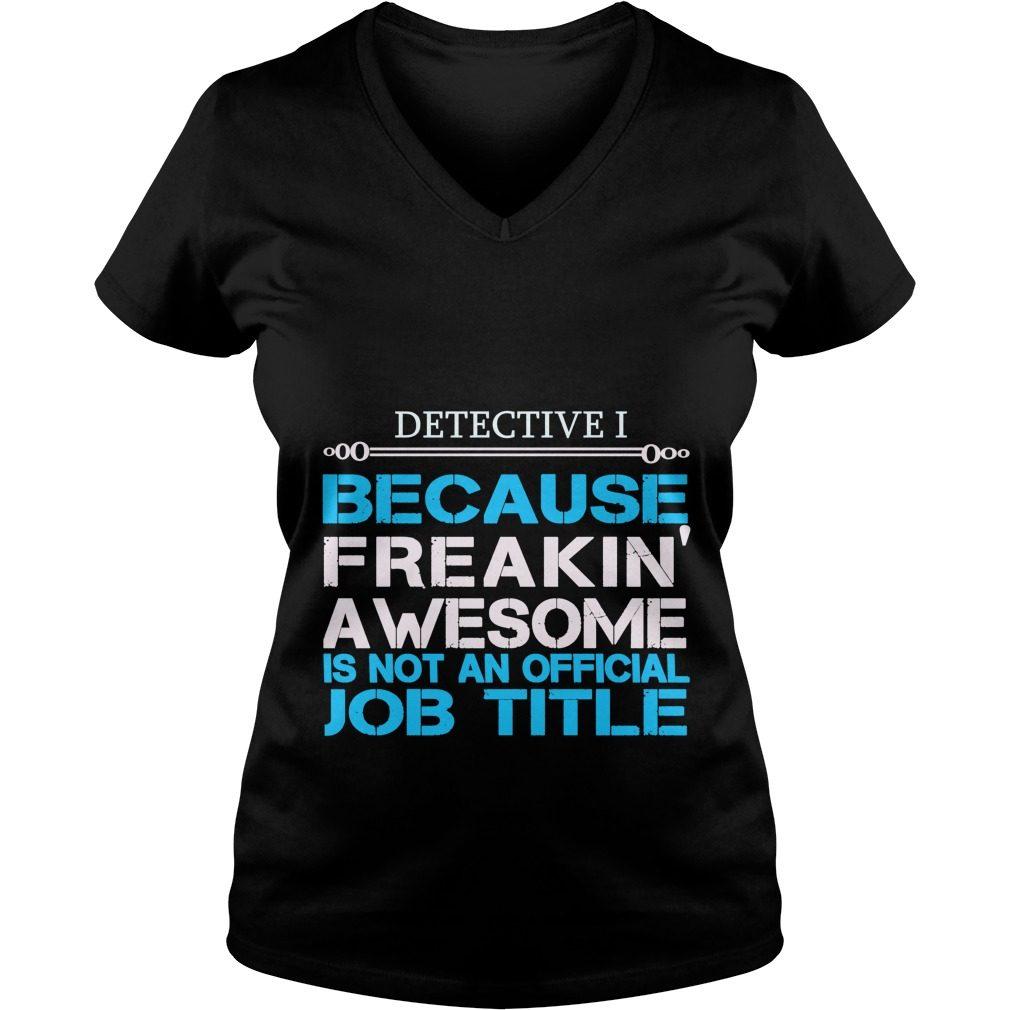 Detective I For You V Neck T Shirt